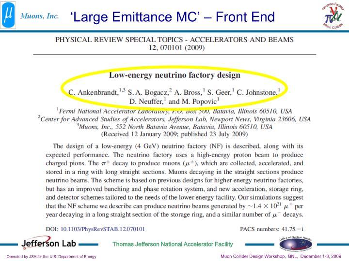 'Large Emittance MC' – Front End