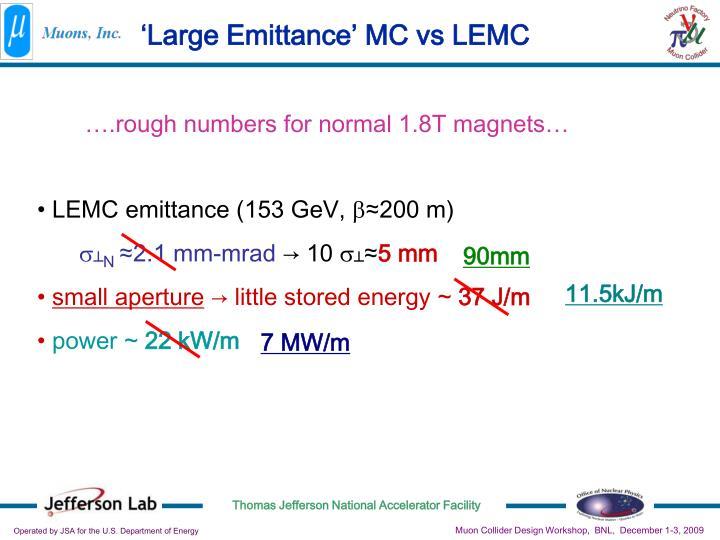 'Large Emittance' MC vs LEMC