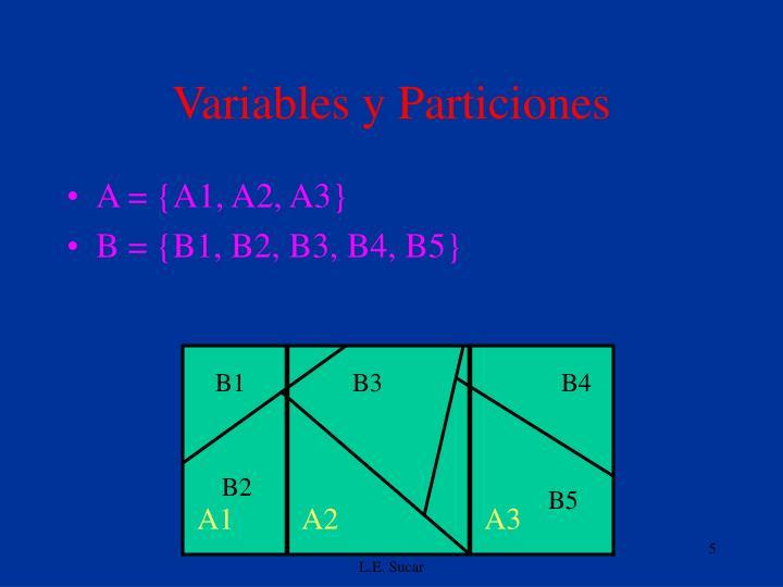 Variables y Particiones