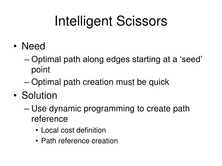 Intelligent Scissors