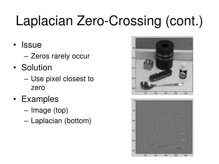 Laplacian Zero-Crossing (cont.)