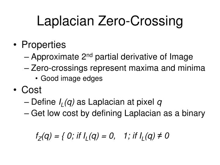 Laplacian Zero-Crossing