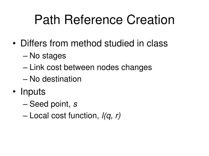 Path Reference Creation