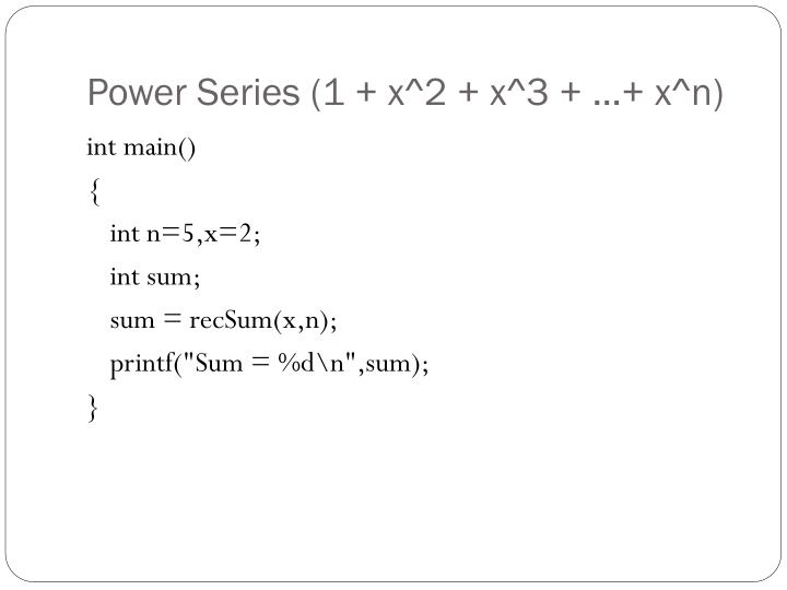 Power Series (1 + x^2 + x^3 + …+