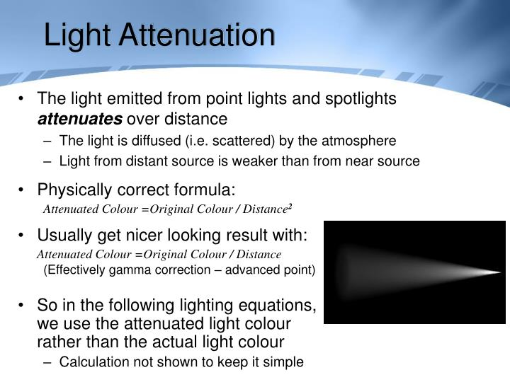Light Attenuation