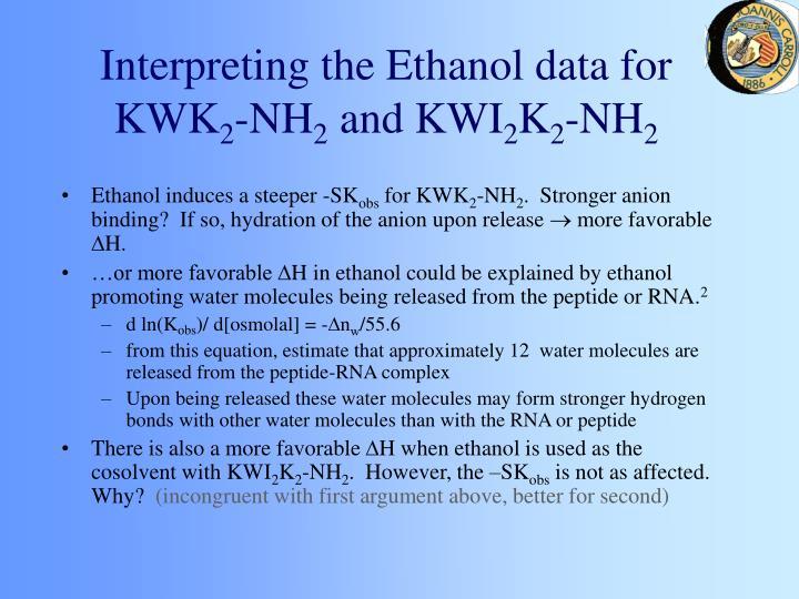 Interpreting the Ethanol data for KWK