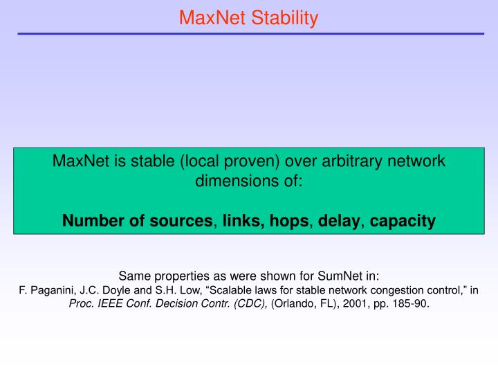 MaxNet Stability