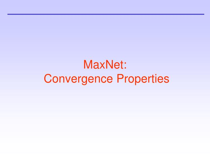 MaxNet: