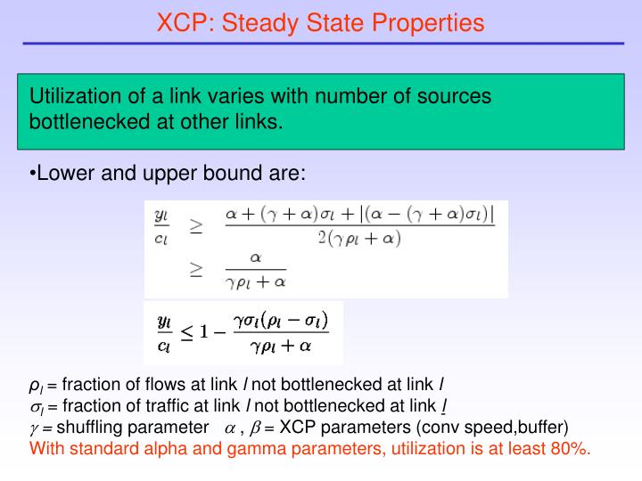 XCP: Steady State Properties