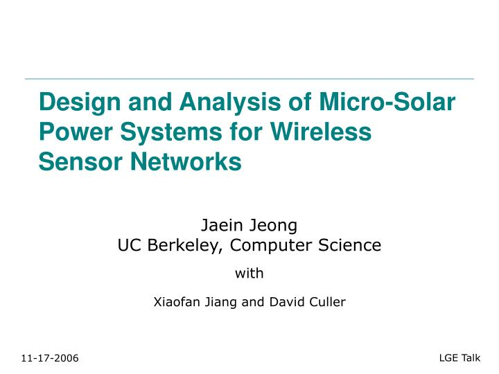 design and analysis of micro solar power systems for wireless sensor networks