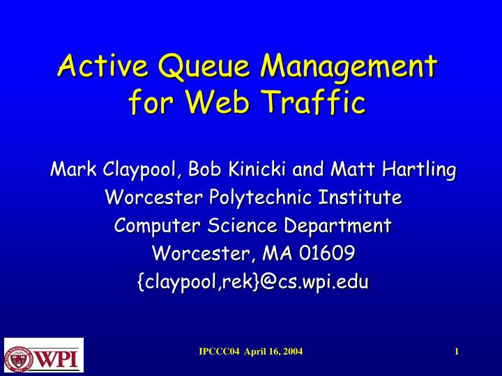 Active queue management for web traffic