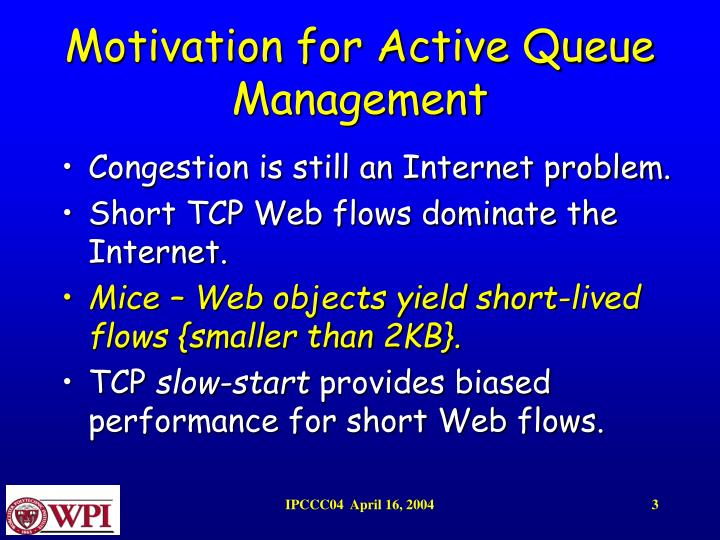 Motivation for active queue management