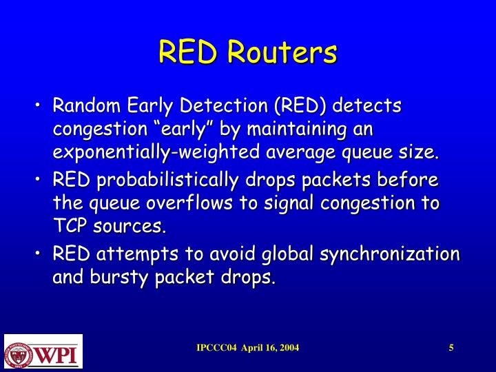 RED Routers