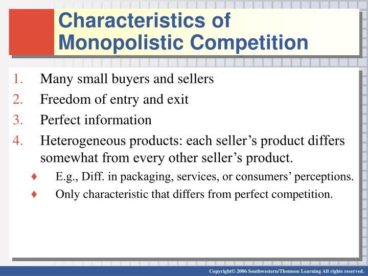Characteristics of Monopolistic Competition