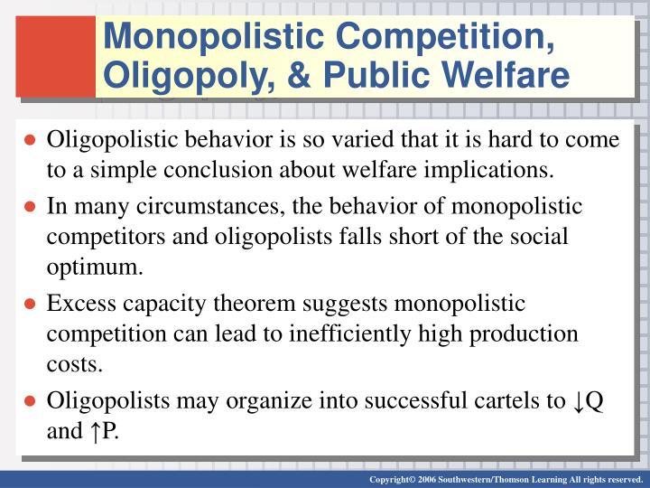 Monopolistic Competition, Oligopoly, & Public Welfare