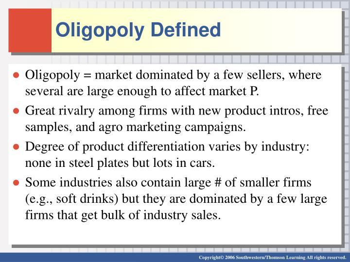 Oligopoly Defined