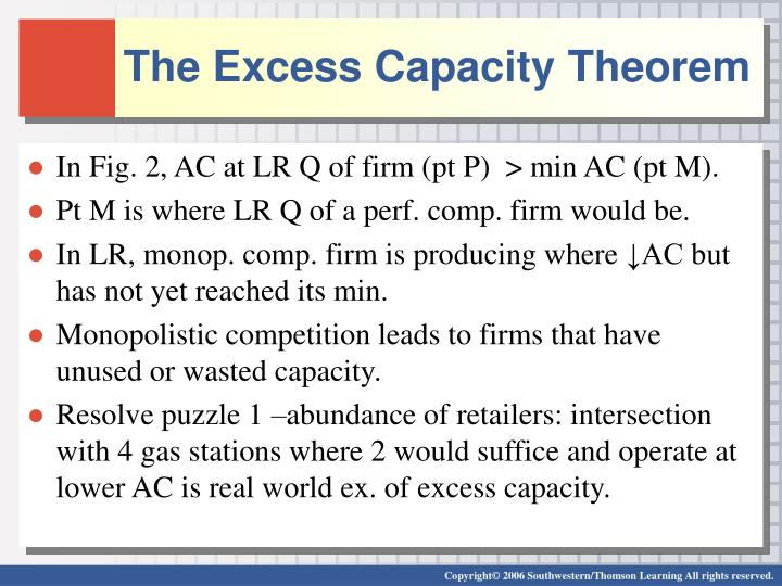 The Excess Capacity Theorem