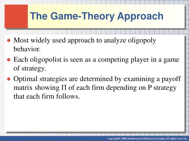The Game-Theory Approach