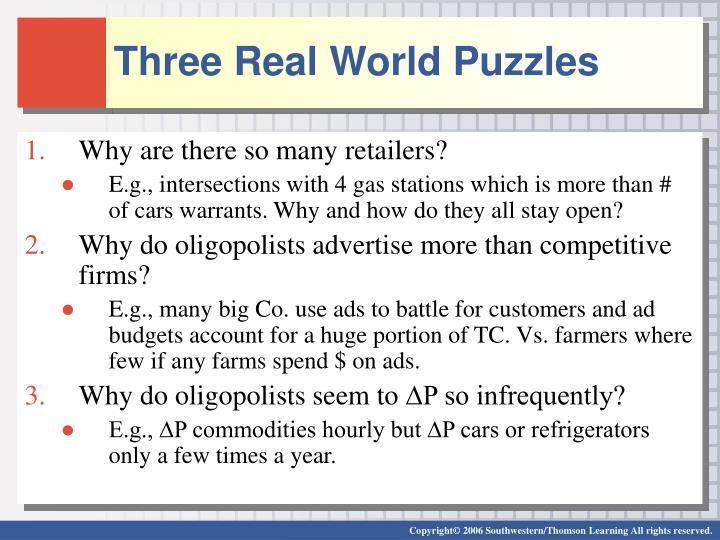 Three Real World Puzzles