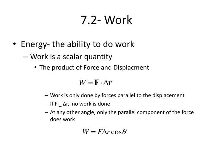 7.2- Work