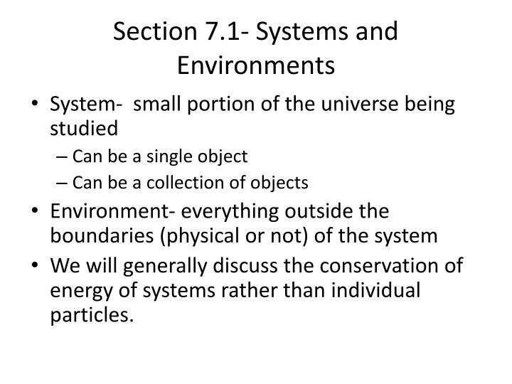 Section 7.1- Systems and Environments