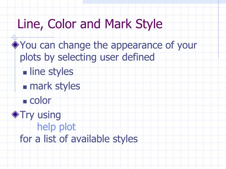 Line, Color and Mark Style