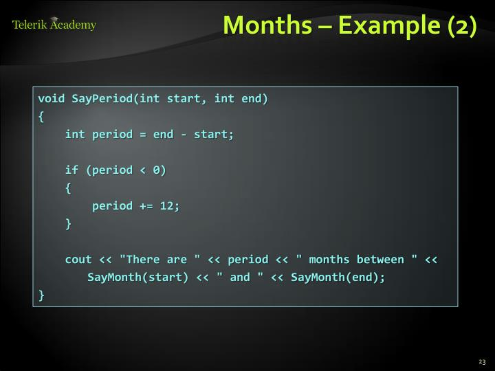 Months – Example (2)