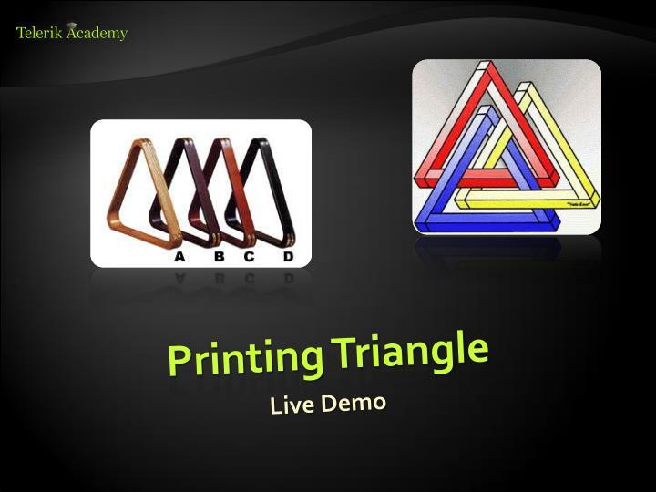 Printing Triangle