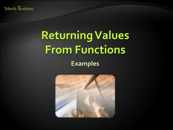 Returning Values From