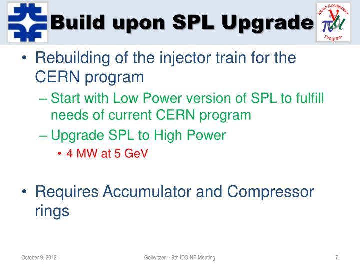 Build upon SPL Upgrade