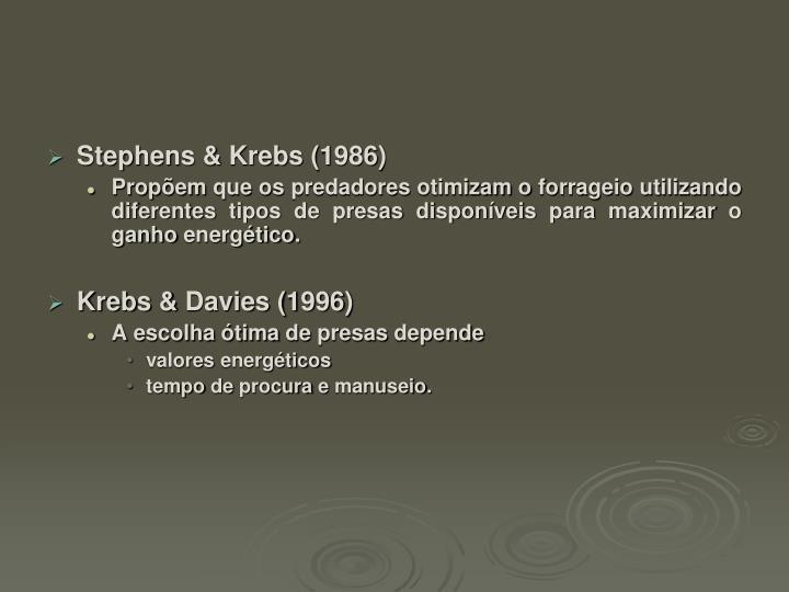 Stephens & Krebs (1986)