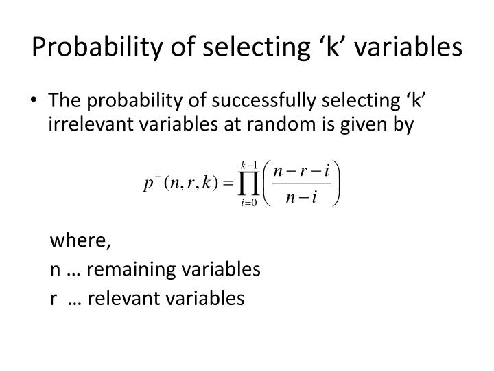 Probability of selecting 'k' variables
