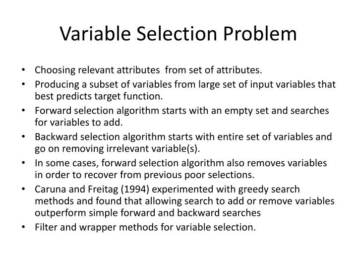 Variable Selection Problem