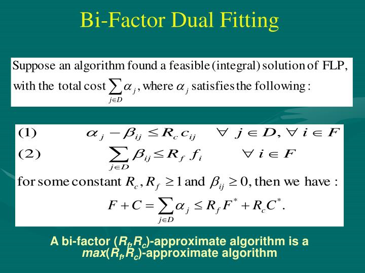 Bi-Factor Dual Fitting