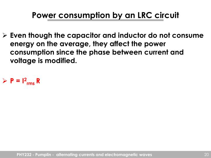 Power consumption by an LRC circuit