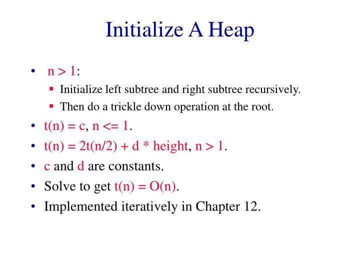 Initialize A Heap