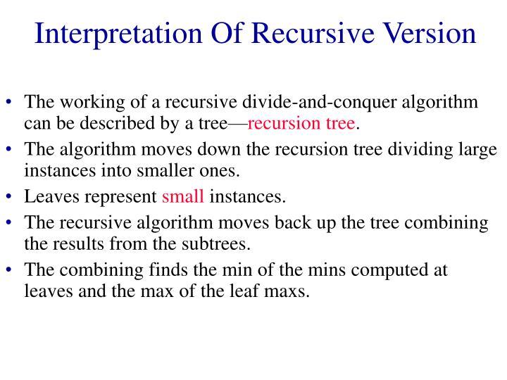 Interpretation Of Recursive Version