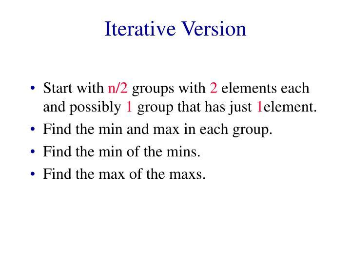 Iterative Version