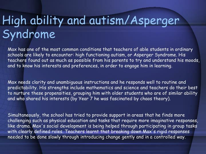 High ability and autism/Asperger Syndrome