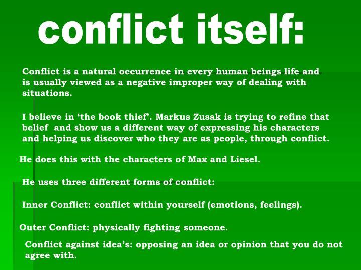 conflict itself:
