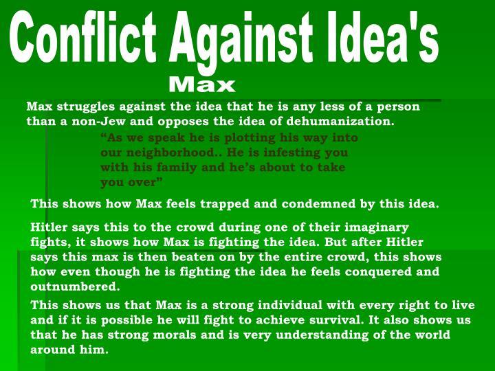 Conflict Against Idea's