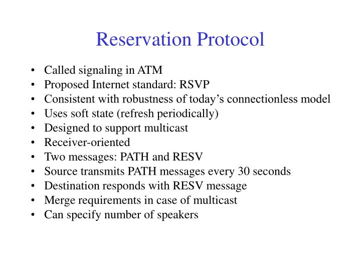 Reservation Protocol