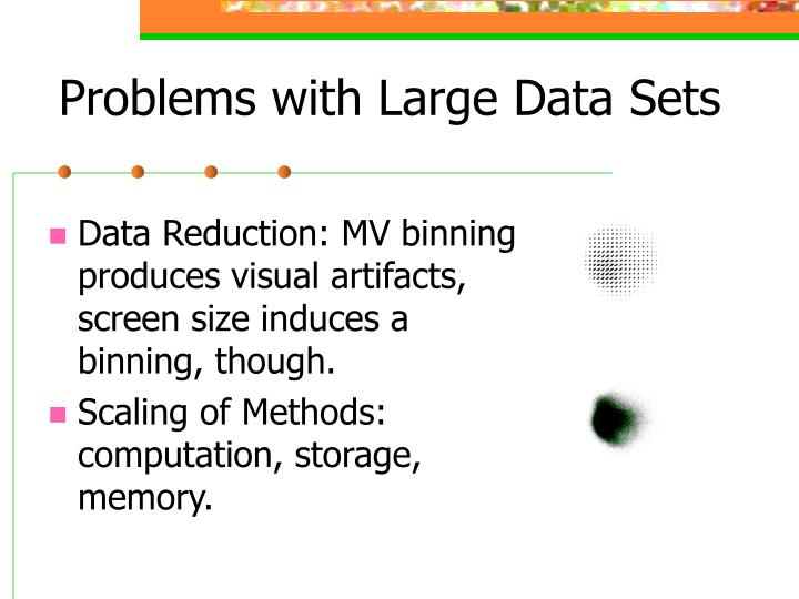 Problems with Large Data Sets