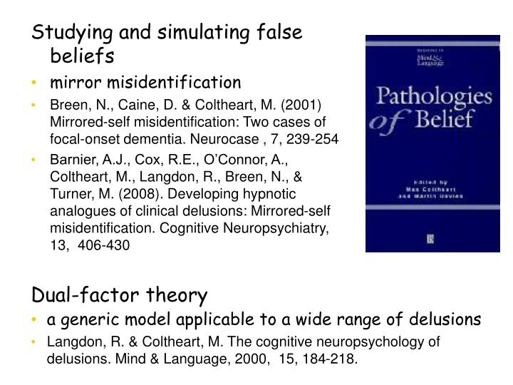 Studying and simulating false beliefs