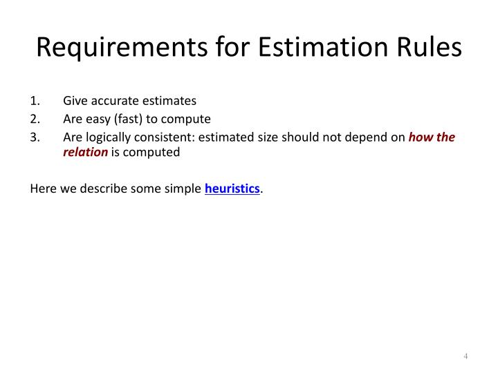 Requirements for Estimation Rules