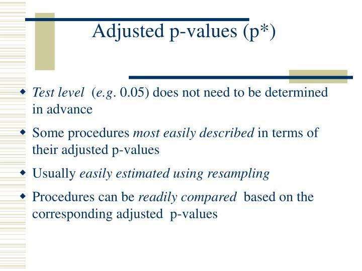 Adjusted p-values (p*)