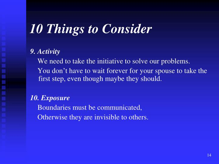 10 Things to Consider