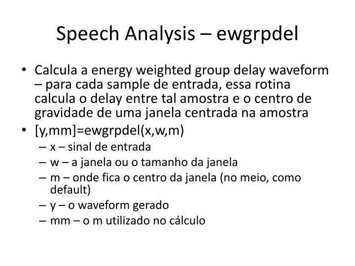 Speech Analysis – ewgrpdel