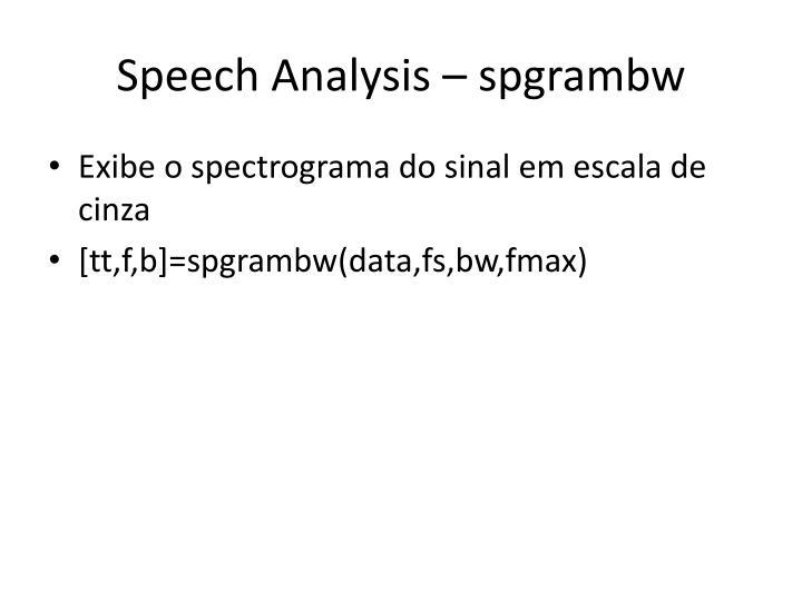 Speech Analysis – spgrambw