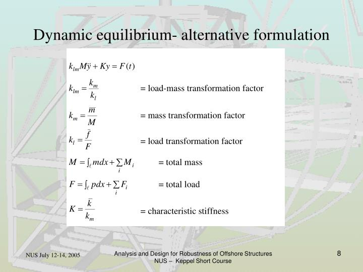 Dynamic equilibrium- alternative formulation